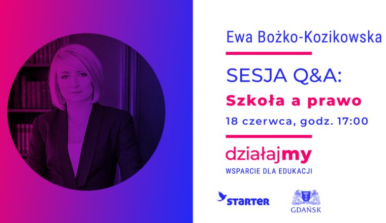 Sesja Q&A z Ewą Bożko- Kozikowską już w czwartek 18.06.